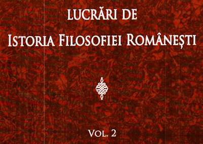 Viorel Cernica – Lucrări de istoria filosofiei românești, Vol II.