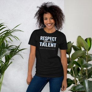 'Respect Your Talent' Corner 10 Creative Short-Sleeve Unisex Dark T-Shirt (Bella + Canvas 3001)