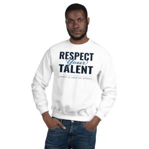 'Respect Your Talent' Corner 10 Creative White Sweatshirt