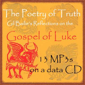 The Poetry of Truth – Reflections on the Gospel of Luke 13 MP3 – Data CD