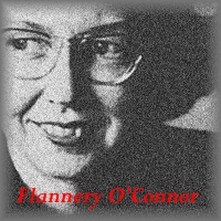 Reflections on the Works of Flannery O'Connor