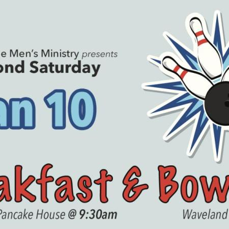 Second Saturday Breakfast and Bowling January 10