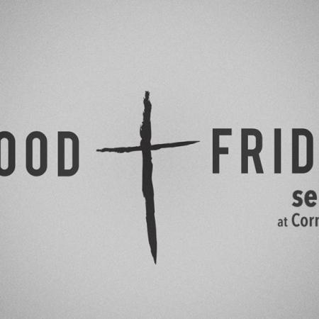 Good Friday Service, March 25