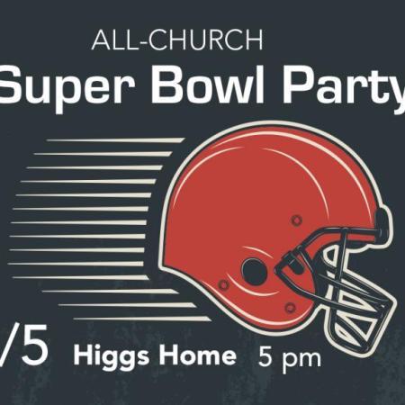 Super Bowl Party, Feb 5