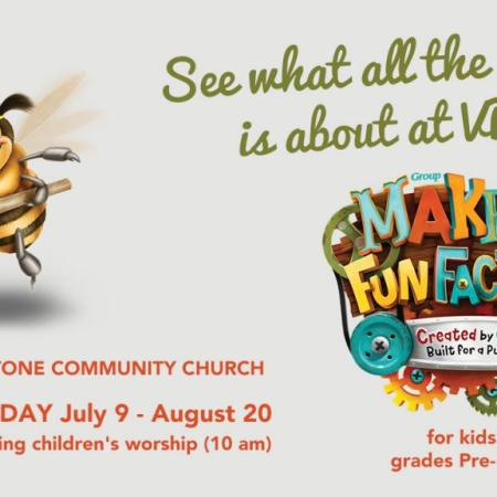 Vacation Bible School (VBS), July 9 - Aug 20