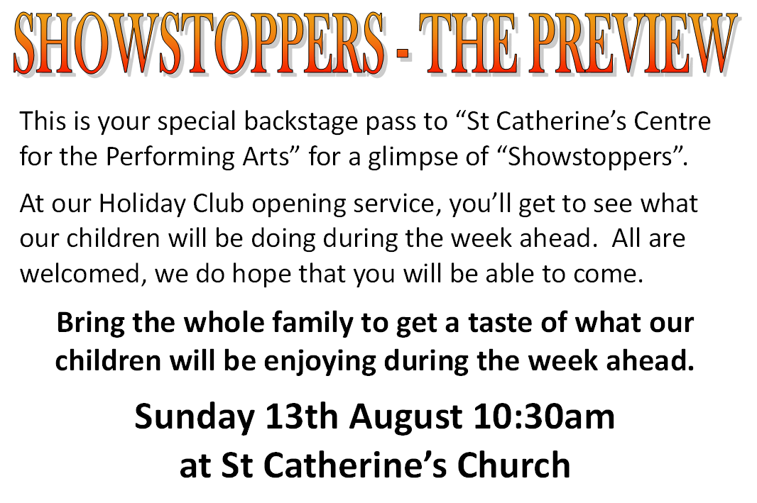 Showstoppers Joint Service at St Catherines - Sunday 13th August