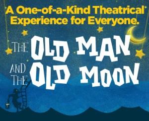 THE OLD MAN AND THE OLD MOON @ Coronado Playhouse | Coronado | California | United States