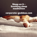 Sleep on it – soothing sleep meditation