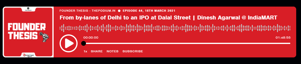 FROM BY-LANES OF DELHI TO AN IPO AT DALAL STREET | DINESH AGARWAL, INDIAMART | The Podium
