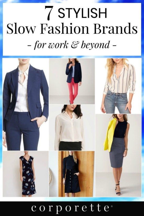 "pin with collage of slow fashion workwear brands and text: ""7 Stylish Slow Fashion Brands for Work & Beyond"""
