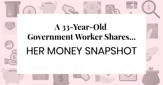 "text over icons reading ""A 33-Year-Old Government Worker Shares Her Money Snapshot"""