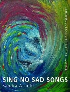 Sing No Sad Songs