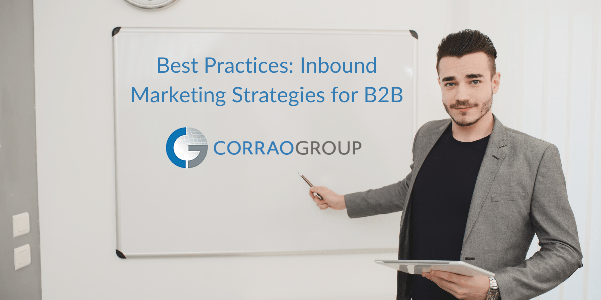 Best Practices: Inbound Marketing Strategies for B2B