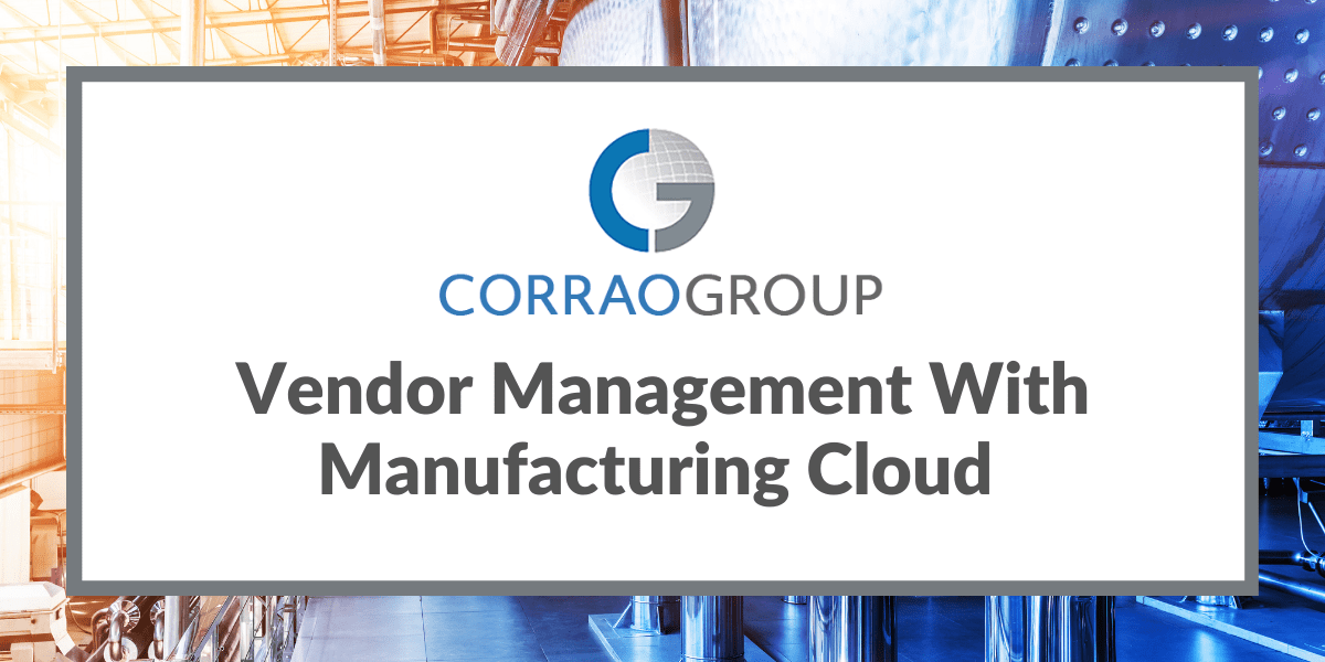 Vendor Management With Manufacturing Cloud