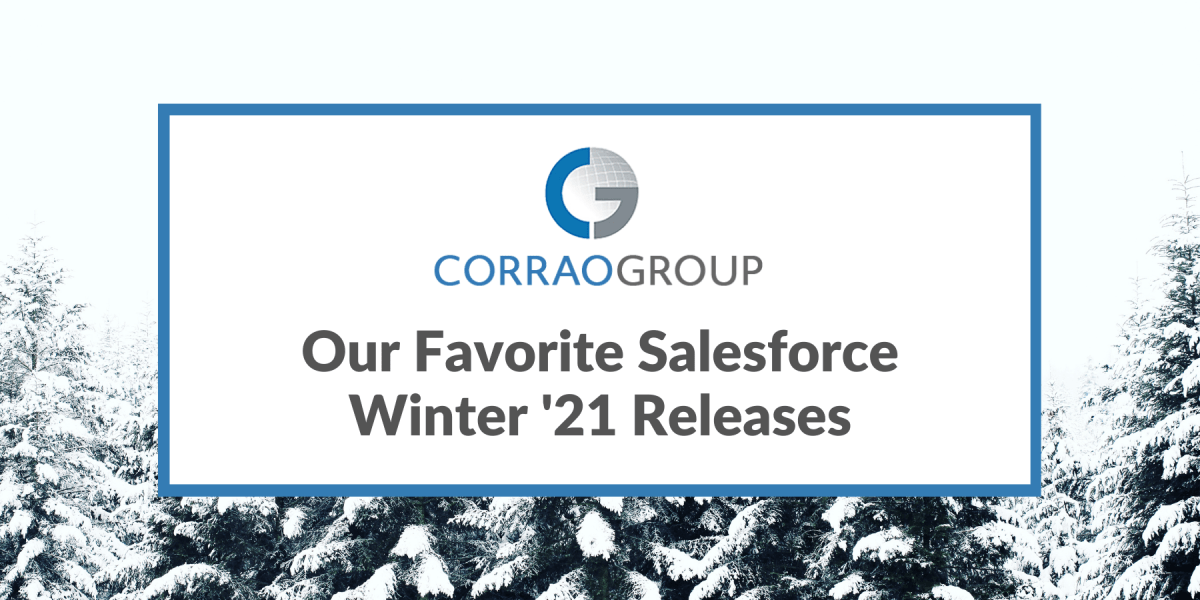 Our Favorite Salesforce Winter '21 Releases