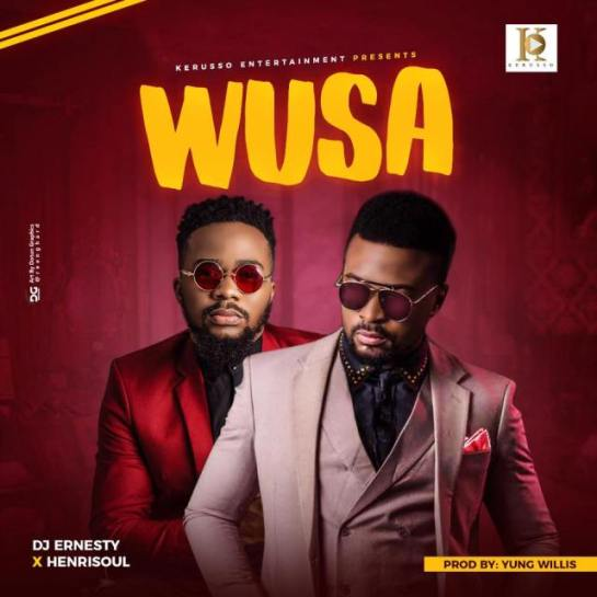 DJ Ernesty X Henrisoul – Wusa [Mp3 Download]