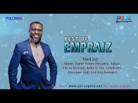 The Best Of Empraiz – Anointed Praise And Worship Classics