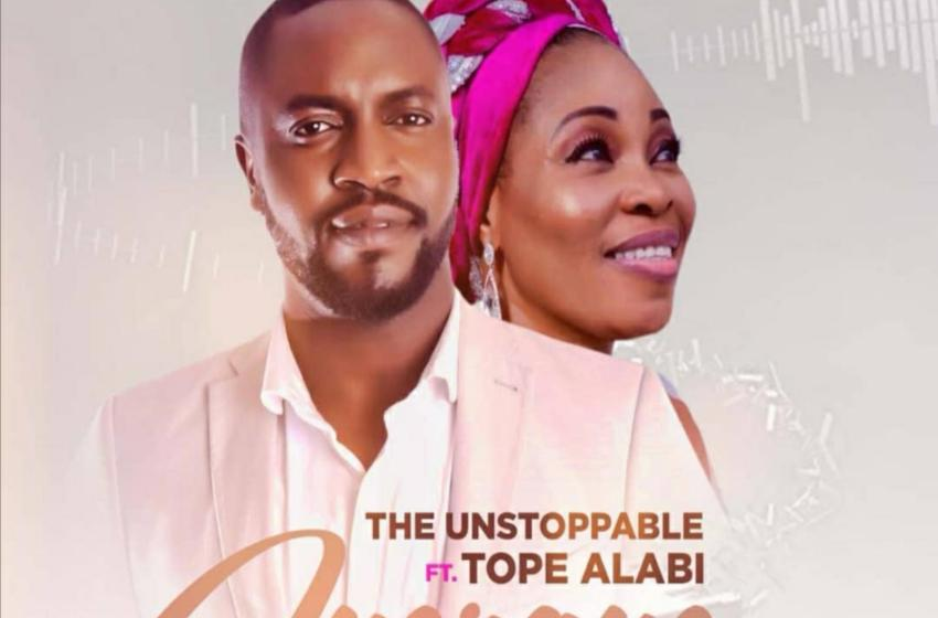 The Unstoppable – Ayeraye (Eternal) Ft Tope Alabi |Mp3 Download|