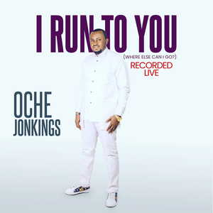 Oche Jonkings – I Run To You |Mp3 Download|