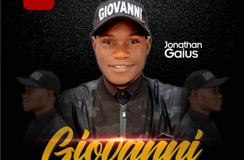 Jonathan Gaius – Giovanni |Mp3 Download|