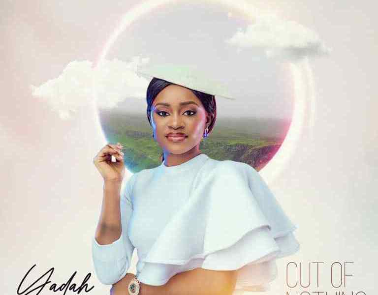 Yadah – Out Of Nothing