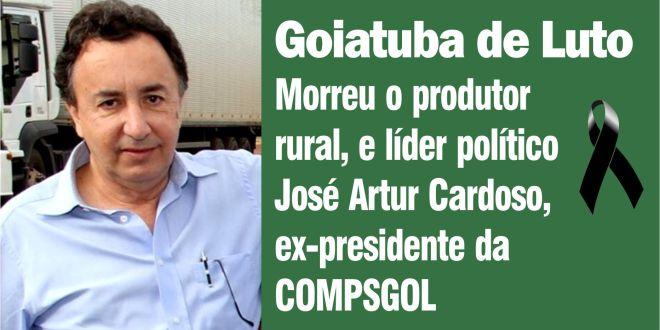 Morreu, em Goiatuba, José Artur Cardoso, ex-presidente da COMPSGOL