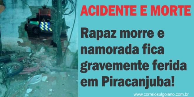 Rapaz morre e namorada fica ferida em acidente de moto em Piracanjuba