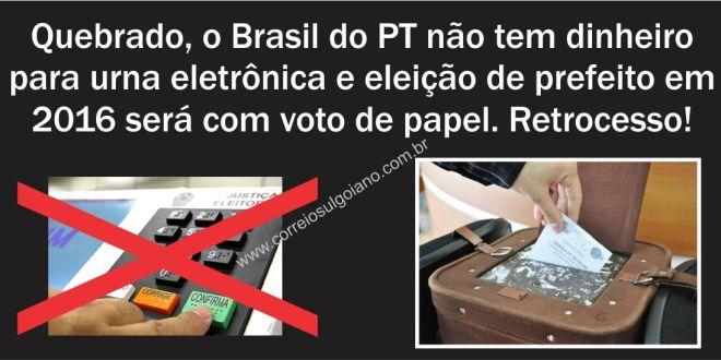 Eleição de prefeito será no papel, sem urna eletrônica por falta de dinheiro!