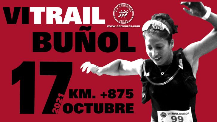 VI Trail de Buñol – 17 Octubre 2021