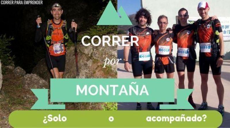 Correr por montaña, Solo o acompañado correrparaemprender-20150929