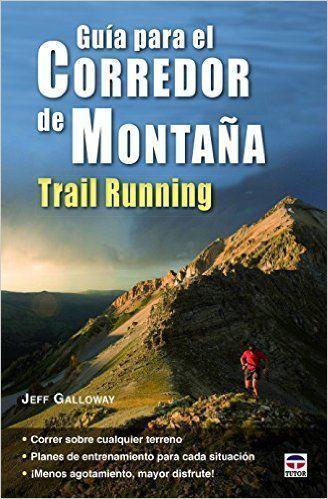 Guía para el corredor de montaña