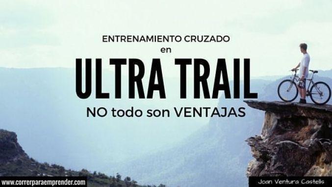 Entrenamiento cruzado en ultra trail