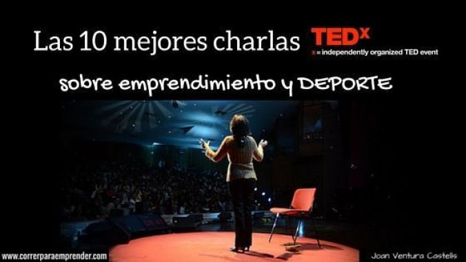 Las 10 mejores charlas ted sobre emprendimiento y deporte