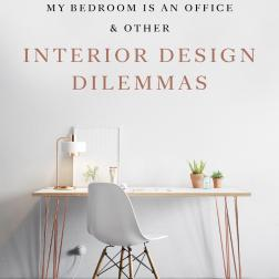 """""""My Bedroom is an Office & Other Interior Design Dilemmas"""" , da editora Laurence King"""