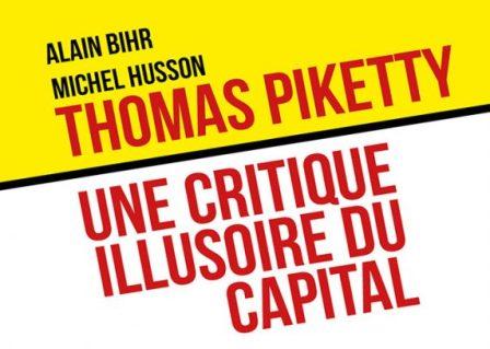 Economía – Reseña. «Thomas Piketty, una denuncia ilusoria del capital» de  Alain Bihr y Michel Husson. [Henry Sterdyniak] – Correspondencia de Prensa  – Boletín Informativo