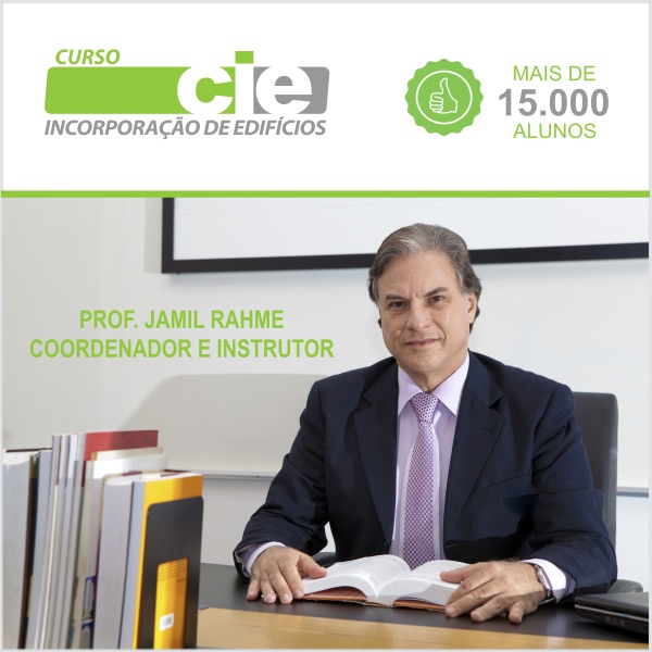 Curso Incorporação de Edifícios CIE Prof. Jamil Rahme