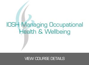 IOSH Managing Occupational Health & Wellbeing