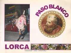 COSAS DE LORCA - PASO BLANCO - SEMANA SANTA