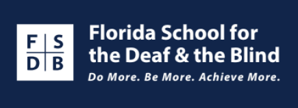Logo for Florida Schools for the Deaf and Blind. Tagline: Do Mre. Be More. Achieve More.