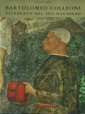 Curiosità Bergamo Alta: ritrovamento corpo Colleoni