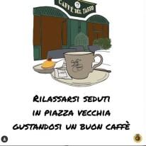 Colazione al Caffè del Tasso di Piazza Vecchia
