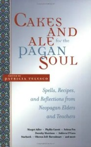 Book cover of Cakes and Ale for the Pagan Soul.