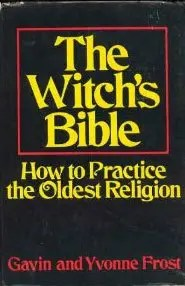 Book cover of The Witch's Bible.