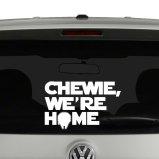 Chewie, We're Home Star Wars Imnspirded Vinyl Decal Sticker Car Window