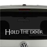 Hold the Door Game of Thrones Inspired GOT Hudor ver 3 Vinyl Decal Sticker