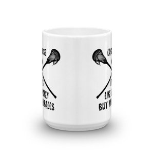 Lacrosse Its Like Hockey But With Balls Funny Ceramic Mug