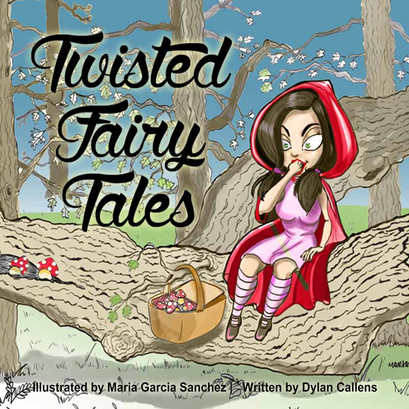 Cover of Twisted Fairy Tales