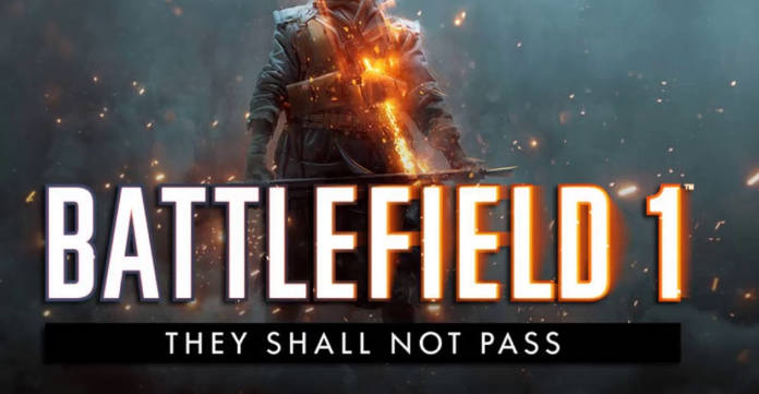Gratuit - Le DLC They Shall Not Pass pour Battlefield 1 et Dragon's Teeth