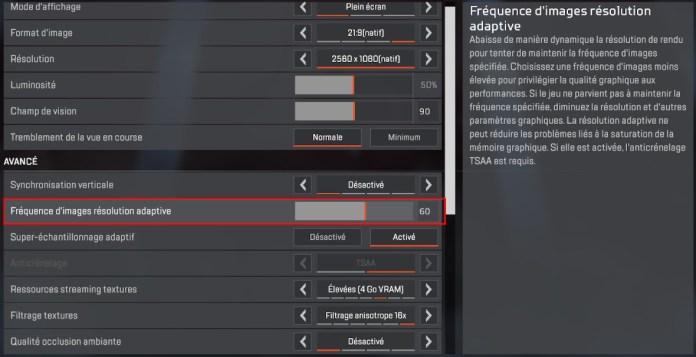 Fréquence d'images résolution adaptive - Apex Legends option graphique