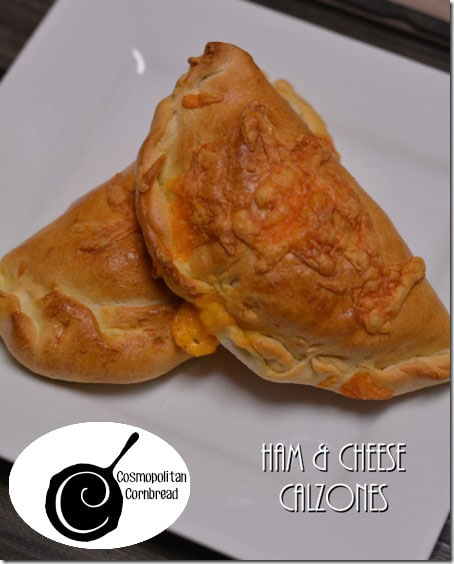 Yummy Ham & Cheese Calzones from Cosmopolitan Cornbread